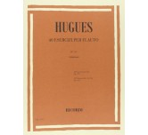 HUGUES 40 esercizi per flauto Op.101 Ricordi