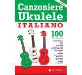 Canzoniere Ukulele Italiano con 100 testi e accordi
