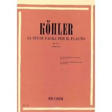 KOHLER 15 studi facili per il flauto Op. 33-I